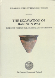 THE EXCAVATION OF BAN NON WAT (Vol. 6) PART FOUR