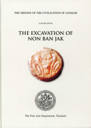 THE EXCAVATION OF NON BAN JAK (Vol. 7)